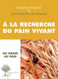 A LA RECHERCHE DU PAIN VIVANT
