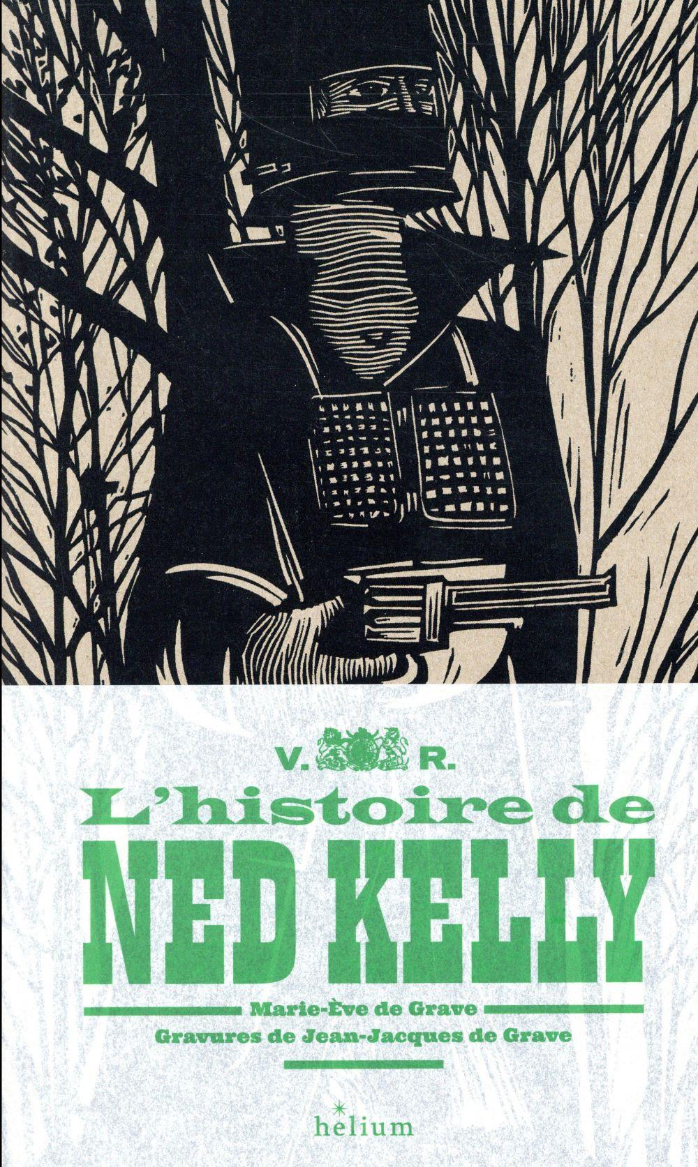 L'HISTOIRE DE NED KELLY