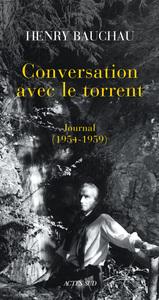 CONVERSATION AVEC LE TORRENT