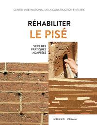REHABILITER LE PISE - VERS DES PRATIQUES PLUS ADAPTEES