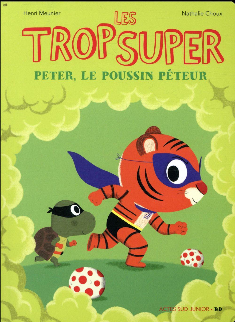 LES TROP SUPER - PETER LE POUSSIN PETEUR