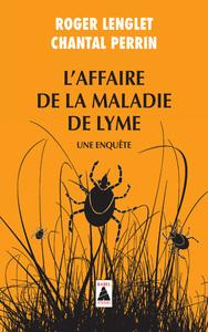 L'AFFAIRE DE LA MALADIE DE LYME (BABEL)