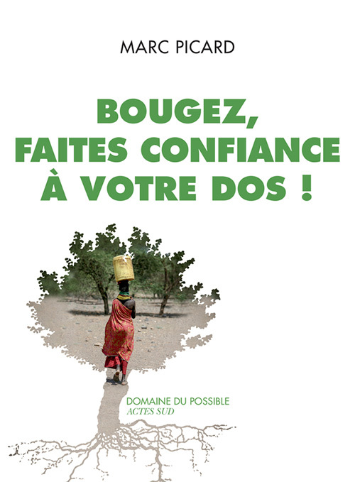 BOUGEZ, FAITES CONFIANCE A VOTRE DOS !
