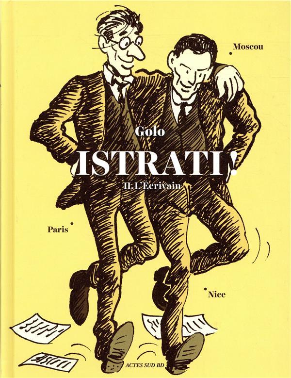ISTRATI ! - L ECRIVAIN NICE  PARIS  MOSCOU