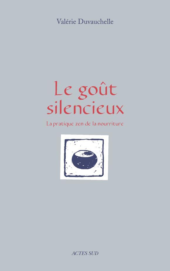 LE GOUT SILENCIEUX