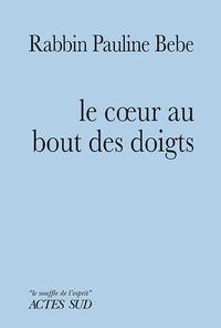 LE COEUR AU BOUT DES DOIGTS