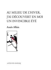AU MILIEU DE L'HIVER, J'AI DECOUVERT EN MOI UN INVINCIBLE ETE