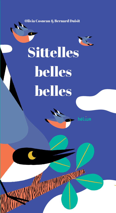 SITTELLES, BELLES, BELLES