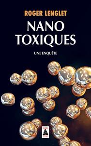 NANOTOXIQUES (BABEL) - UNE ENQUETE