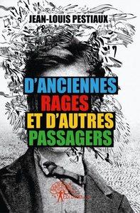 D'ANCIENNES RAGES ET D'AUTRES PASSAGERS
