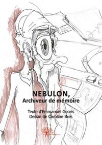 NEBULON, ARCHIVEUR DE MEMOIRE