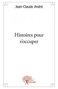HISTOIRES POUR S'OCCUPER