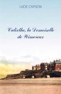 CALIXTHE LA DEMOISELLE DE WIMEREUX
