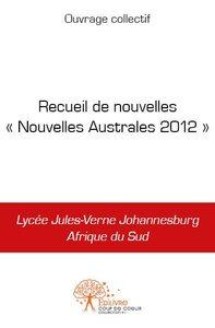 RECUEIL DE NOUVELLES - NOUVELLES AUSTRALES 2012 -