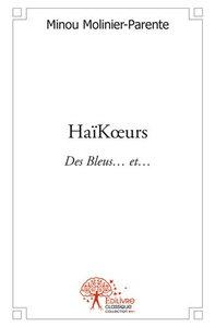 HAIK?URS - DES BLEUS? ET?