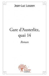 GARE D'AUSTERLITZ, QUAI 14