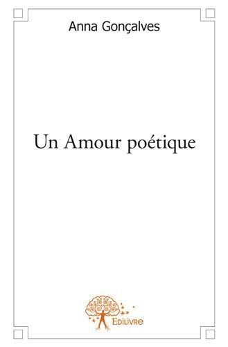 UN AMOUR POETIQUE