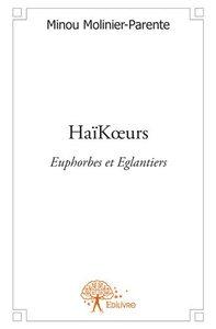HAIK?URS - EUPHORBES ET EGLANTIERS