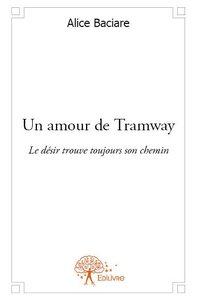 UN AMOUR DE TRAMWAY