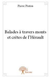 BALADES A TRAVERS MONTS ET CRETES DE L?HERAULT