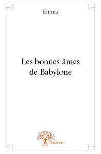 LES BONNES AMES DE BABYLONE