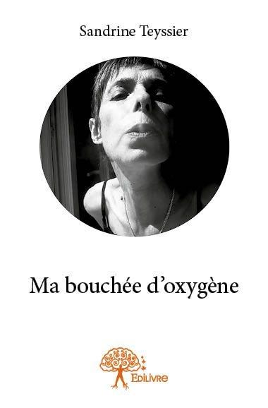 MA BOUCHEE D'OXYGENE