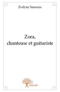 ZORA, CHANTEUSE ET GUITARISTE