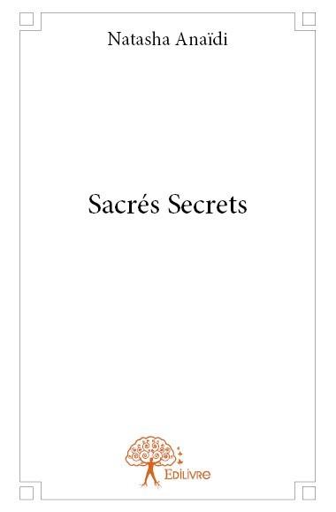 SACRES SECRETS