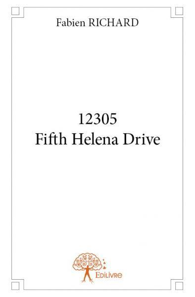 12305 FIFTH HELENA DRIVE
