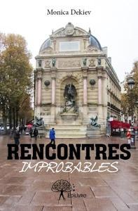 RENCONTRES IMPROBABLES