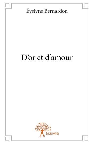 D'OR ET D'AMOUR