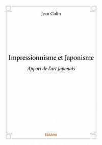 IMPRESSIONNISME ET JAPONISME