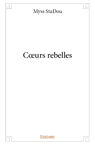 C?URS REBELLES