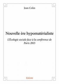 NOUVELLE ERE HYPOMATERIALISTE