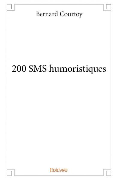200 SMS HUMORISTIQUES