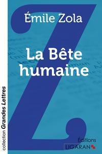 LA BETE HUMAINE GRANDS CARACTERES