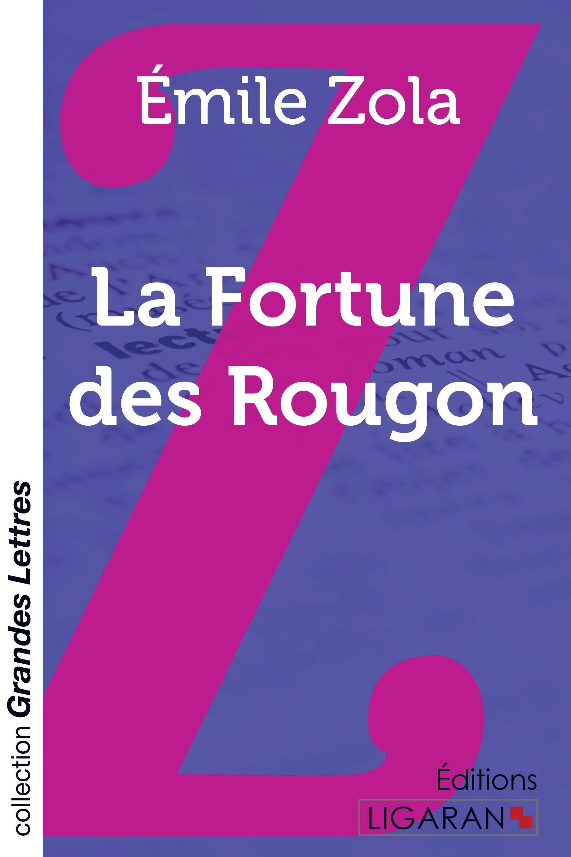 LA FORTUNE DES ROUGON GRANDS CARACTERES