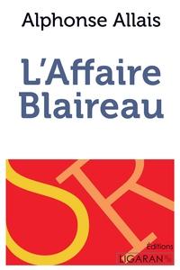 L AFFAIRE BLAIREAU