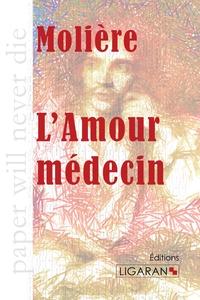 L AMOUR MEDECIN