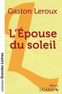 L EPOUSE DU SOLEIL GRANDS CARACTERES
