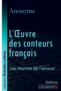 L OEUVRE DES CONTEURS FRANCAIS GRANDS CARACTERES
