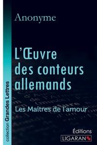 L OEUVRE DES CONTEURS ALLEMANDS GRANDS CARACTERES