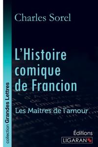 L HISTOIRE COMIQUE DE FRANCION GRANDS CARACTERES