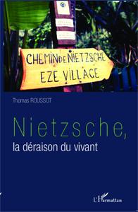 Nietzsche, la déraison du vivant