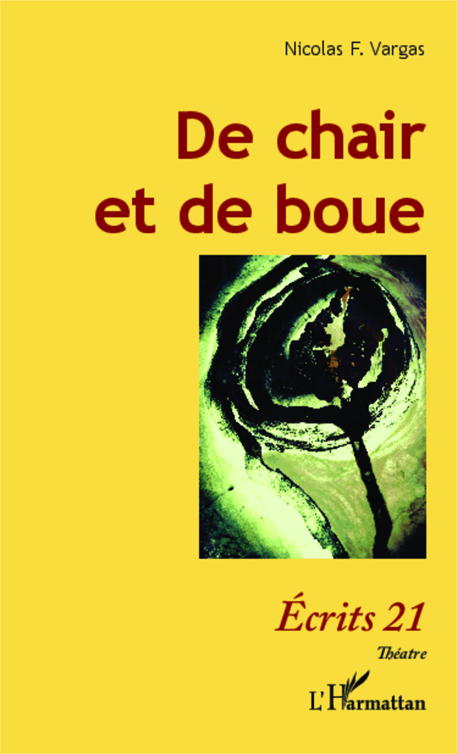 De chair et de boue