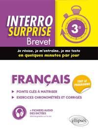 INTERRO SURPRISE BREVET FRANCAIS 3E POINTS CLES A MAITRISER EXERCICES CHRONOMETRES ET CORRIGES