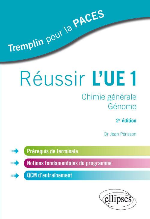 REUSSIR L'UE1 CHIMIE GENERALE GENOME 2E EDITION