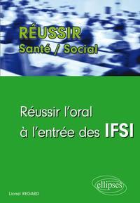 REUSSIR L'ORAL A L'ENTREE DES IFSI