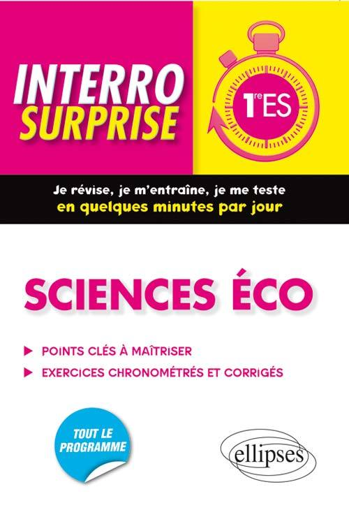 SCIENCES ECO 1RE ES TOUT LE PROGRAMME POINTS CLES A MAITRISER