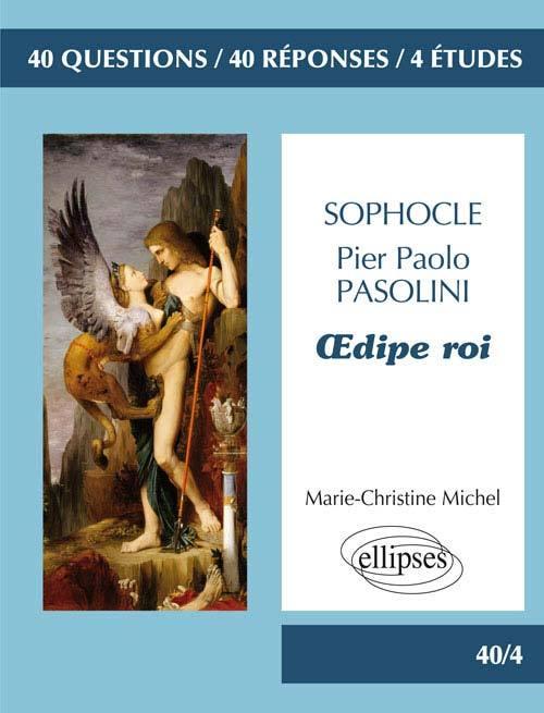 SOPHOCLE PIER PAOLO PASOLINI OEDIPE ROI BAC L 20162016